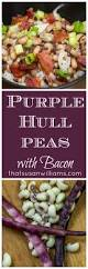 thanksgiving peas purple hull peas with bacon and rice that susan williams