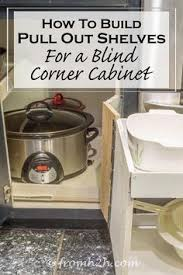 diy blind corner cabinet diy blind corner cabinet fix kitchen best of saving the family