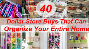 40 dollar store buys that can organize your entire home youtube