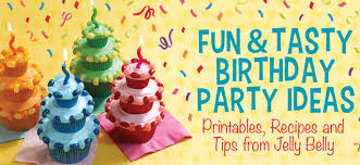 the birthday ideas birthday party ideas printables recipes jelly belly candy company