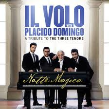 notte magica a tribute to the three tenors live by il volo on