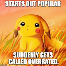 Pikachu Memes - sad pikachu memes imgflip