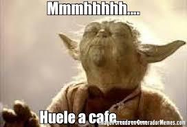 Cafe Meme - mmmhhhhh huele a cafe meme de yoda olfateando