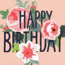 image result for happy birthday flowers cards blessings
