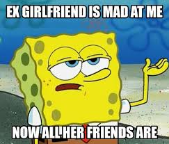 Funny Ex Girlfriend Memes - absolutely true ex girlfriend memes page 14 of 20 20 images