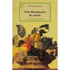 dictionnaire cuisine dictionnaire cuisine relié alexandre dumas e vuillemot achat
