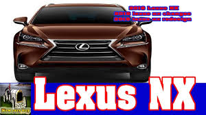 2018 lexus nx 2018 lexus nx changes 2018 lexus nx redesign