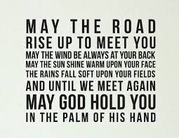 wedding quotes road blessing may the road rise to meet you by ladybirdink