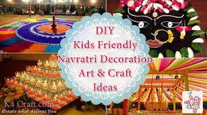 diy kids friendly navratri decoration art u0026 craft ideas k4 craft