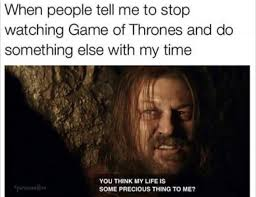 Game Of Thrones Meme - just 15 super funny game of thrones memes news gameofthrones