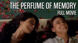 the perfume of memory a film by oswaldo montenegro full movie