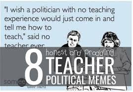 Teacher Meme Posters - 8 honest and prodding teacher political memes teach junkie