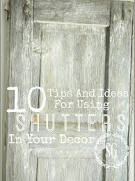 vintage window shutters repurpose tip junkie 15 best window shutters images on pinterest shades for the home