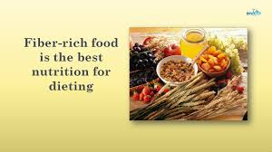 fiber rich foods is the best nutrition for dieting high fibre
