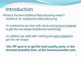additive manufacturing seminar ppt video online download