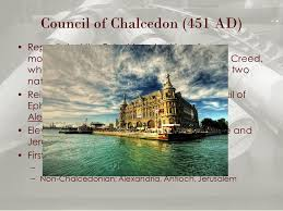 Council Of Chalcedon 451 Ad Holy Tradition Part 2 Being Seen By Them During Forty Days And
