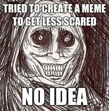 Memes Scared - getting scared meme scared best of the funny meme