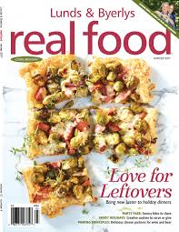 lunds byerlys real food fall 2015 by lunds byerlys issuu