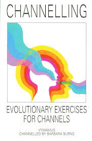 Home Evolutionary Healthcare Channelling Evolutionary Exercises For Channels Barbara Burns