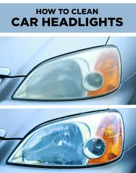 How To Clean Car Interior At Home Cloudy Or Foggy Headlights It U0027s Easy And Cheap To Clean Them At