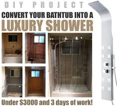 Shower Kit With Bathtub How To Convert A Bathtub Into A Luxury Walk In Shower Great Diy