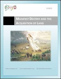 manifest destiny and the acquisition of land lesson plan archives
