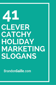 43 clever catchy marketing slogans marketing slogans