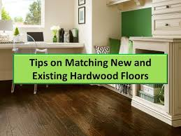 tips on matching and existing hardwood