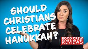 should christians celebrate hanukkah rood crew reviews