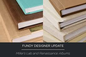 Renaissance Photo Albums Miller U0027s Lab And Renaissance Albums Now In Direct Fundy Designer