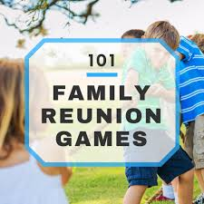 101 Best Kids And Teen by 101 Fun Family Reunion Games List
