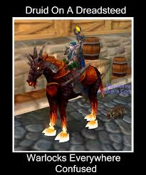 Funny Wow Memes - druid meme 2 on a dreadsteed monk of mists
