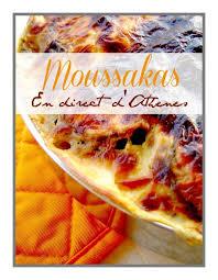 cuisine grecque moussaka plat complet la moussaka grecque en direct d athènes