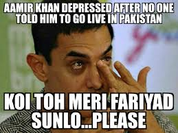 Aamir Khan Memes - aamir khan depressed after no one told him to go live in pakistan
