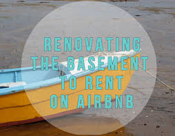 renovating the basement to rent on airbnb cashville skyline