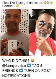 Memes About Beards - 25 best memes about beard friends and dank memes beard