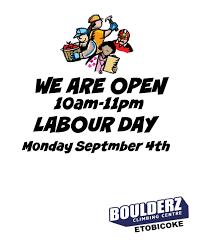 labour thanksgiving day boulderz etobicoke labour day hours