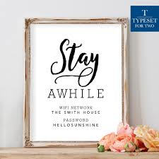 stay awhile internet password sign printable black and white