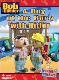 Memes Builder - a day at the barn with hitler bob the builder know your meme