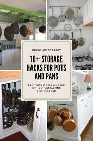 how to organize pots and pans in a cupboard 10 simple ways to organize pots and pans like a pro