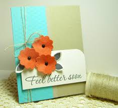 feel better cards 3 feel better soon handmade card sting up feel