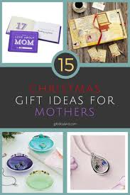 15 good christmas gift ideas for moms they will love