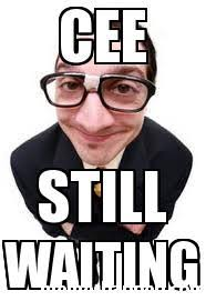 cee still waiting meme custom 22866 memeshappen