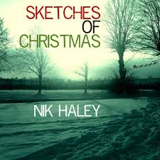 sketches of christmas ep by nik haley on apple music