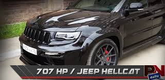hellcat jeep 707hp jeep grand cherokee trackhawk ford recalls fast fails