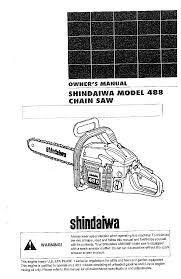 shindaiwa chainsaw 488 user guide manualsonline com