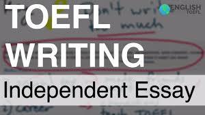 sample essays for toefl toefl independent essay youtube