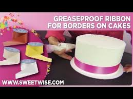 cake ribbon greaseproof ribbon for borders on cakes by www sweetwise