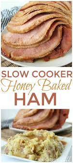 forget the turkey this cooker honey baked ham is a