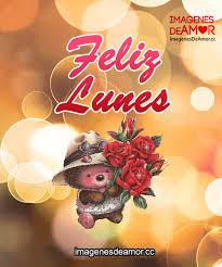 imagenes de feliz inicio de semana con rosas imágenes de feliz lunes con movimiento para comienzo de semana